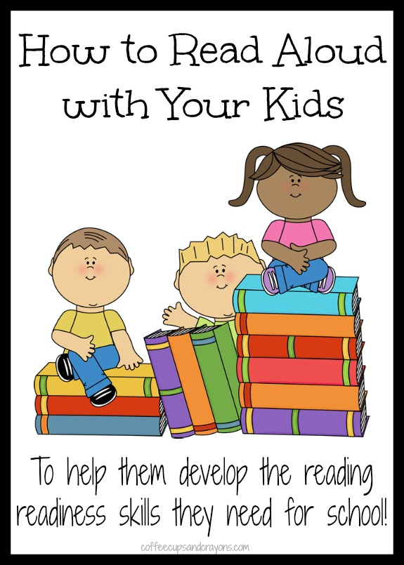 How-to-Read-Aloud-with-Your-Kids-What-to-do-at-home-to-help-them-develop-the-reading-readiness-skills-they-need-for-school.