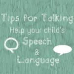 Encouraging my child's language development